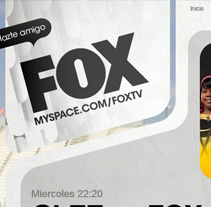 MySpace - FOXTV. Un proyecto de Desarrollo de software de Marc Torres - Viernes, 04 de junio de 2010 19:26:51 +0200