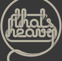 That's Heavy. Um projeto de Design e Ilustração de Pablo Alvarez Vinagre         - 20.01.2011