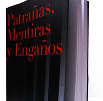 Patrañas, Mentiras y Engaños. Un proyecto de Diseño de MAGS         - 02.02.2011