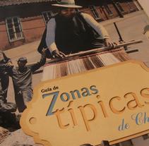 Guía de Zonas Típicas de Chile. A Design project by Marcela Peña         - 05.07.2011