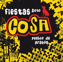 Fiestas del pueblo Cosa (Teruel). Un proyecto de Diseño, Ilustración, Publicidad, Instalaciones y Fotografía de DUPLO Comunicació Gràfica         - 11.07.2011