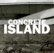 Concrete Island teaser. A Design, and Photograph project by Rocío   Ballesteros - 27-10-2011