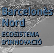 Barcelonès Nord. Ecosistema d'Innovació. Un proyecto de Diseño e Informática de Laura Juez Caballero         - 03.02.2012
