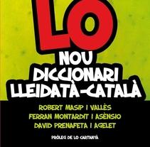 Lo nou diccionari lleidatà català. Un proyecto de Diseño de Maria Oliva         - 21.03.2012