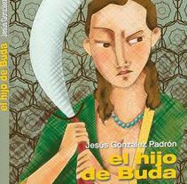 EL HIJO DE BUDA. Un proyecto de Ilustración de Arima García  - 09-04-2012