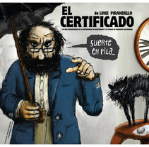 EL CERTIFICADO (LA PATENTE DE PIRANDELLO). A Design&Illustration project by Alfredo Polanszky - 17-04-2012