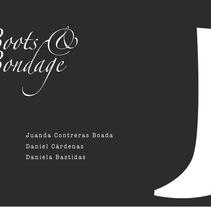 BOOTS AND BONDAGE. A Design project by Daniella Bastidas Toro         - 04.10.2012