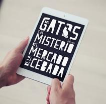 Dos gatos y el misterio del Mercado de la Cebada. Um projeto de Design, Design editorial e Design gráfico de Cristina Corrado         - 16.12.2014