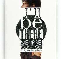 libro I´ll be there - siempre contigo. Um projeto de Design de lara peces ruisánchez         - 01.04.2013