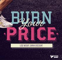 Burn your price. Un proyecto de Publicidad y UI / UX de Adriana Castillo García         - 09.09.2013