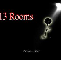 13 Rooms. Um projeto de Desenvolvimento de software de Luciano De Liberato         - 12.10.2013