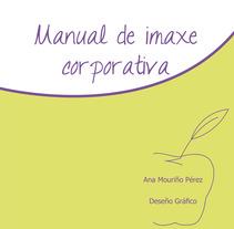 Manual Imagen Corporativa. Un proyecto de  de Ana Mouriño - 24-10-2013