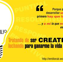 Soy Creativo ¿Y qué?. Un proyecto de Diseño, Ilustración y Publicidad de Emilio Rubio Arregui         - 29.11.2013