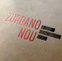 Identidad Zurbano Nou. A Design project by Daniel Rodríguez Feria - Sep 01 2013 12:00 AM