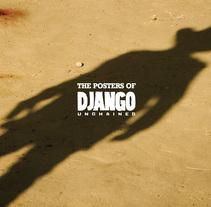 Django Unchained Posters. Um projeto de Design, Ilustração e Publicidade de Nacho Fernández - 29-12-2013