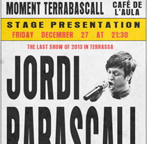 Carteles Jazz Moment Terrabascall. A Graphic Design project by Fran Castillo - Jan 15 2014 12:00 AM