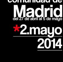 Carteles Comunidad de Madrid. Un proyecto de Br, ing e Identidad y Diseño gráfico de Claudia Aguado Vaquero         - 05.05.2014