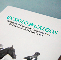 Un siglo de galgos. A Editorial Design project by Nacho Contreras  - 01-06-2014