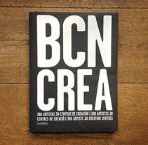 BCN CREA. A Art Direction, Editorial Design, Graphic Design, T, and pograph project by Céline Robert - 06-09-2012