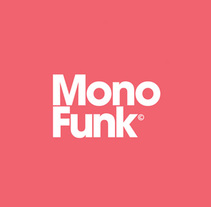 Monofunk. A Br, ing, Identit, Art Direction, Web Design, and UI / UX project by Iñaki de la Peña - Apr 07 2013 12:00 AM