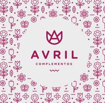 Avril Complementos - Branding. Un proyecto de Br, ing e Identidad y Diseño gráfico de Jesso García         - 01.12.2013