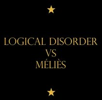 Logical Disorder Vs Méliès. A Music, and Audio project by Javier Barrero - 13-04-2013