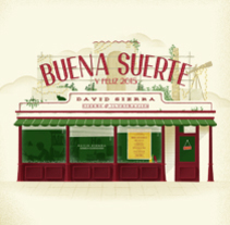 Buena suerte. A Design, Illustration, T, and pograph project by David Sierra Martínez - 02-01-2015