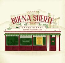Buena suerte. A Design, Illustration, T, and pograph project by David Sierra Martínez - 01.03.2015