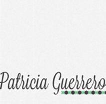 Patricia Guerrero Web. Un proyecto de Diseño gráfico, Diseño Web y Desarrollo Web de Manuel Gago         - 02.02.2015