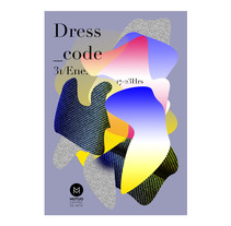 Dress-Code. A Design, and Graphic Design project by Blanali Cruz         - 30.01.2015