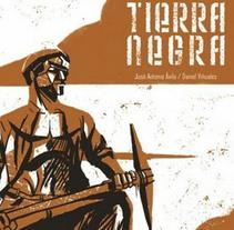 Tierra Negra. Um projeto de História em quadrinhos de José Antonio Ávila Herrero         - 19.02.2015
