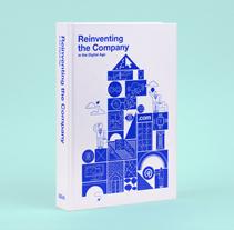BBVA Year Book: Reinventar la empresa en la era digital. A Information Architecture, Information Design, Editorial Design, Illustration, and Motion Graphics project by relajaelcoco  - 02.01.2015