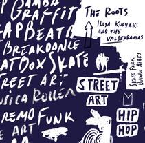 FESTIVAL DE HIP HOP & STREET ART. Un proyecto de Br e ing e Identidad de ILIDEN ARZAMENDI - Viernes, 14 de noviembre de 2014 00:00:00 +0100