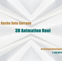 Demo reel 3D. Un proyecto de 3D y Animación de Nacho Soto         - 08.06.2015