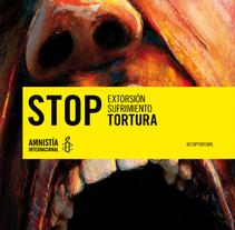 Concurso cartelería Amnistía Internacional #stoptortura. Um projeto de Design, Ilustração, Design gráfico, Design de informação e Colagem de Rubén C. Martín - 27-06-2015