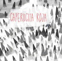 Caperucita roja - Portada. A Illustration project by Ana Belén Palmeiro         - 27.06.2015