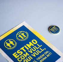 """Campaña """"Estimo com vull i qui vull"""". Um projeto de Design gráfico de Anna Costa         - 06.08.2015"""