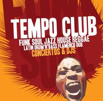 Cartel | Tempo Club. Un proyecto de Dirección de arte de Demian  Abrayas - Viernes, 04 de septiembre de 2015 00:00:00 +0200