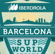 Iberdrola Barcelona SUP World Series. A Design, Art Direction, and Graphic Design project by Acorn - Diseño y Web         - 03.09.2015