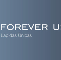 FOREVER US. A Art Direction, Br, ing, Identit, and Marketing project by Red Vinilo  - Nov 22 2012 12:00 AM