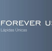 FOREVER US. Un proyecto de Dirección de arte, Br, ing e Identidad y Marketing de Red Vinilo  - Jueves, 22 de noviembre de 2012 00:00:00 +0100