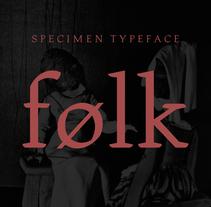 Folk Font. Un proyecto de Tipografía de Daniel Vidal - 24-09-2015
