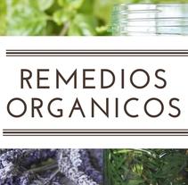 Blog remediosorganicos.com. Um projeto de Design gráfico, Arquitetura da informação e Web design de Juan Antonio Diaz Caldera         - 04.11.2015