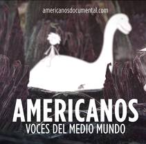 Americanos: Voces del medio mundo, animación de intro. A Design, Motion Graphics, Film, Video, TV, Animation, Collage, and Film project by Juan Alejandro Méndez - 14-03-2015
