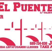CAFÉ-BAR EL PUENTE (Segovia) #cartelería #flyers (2015). Un proyecto de Br, ing e Identidad y Diseño gráfico de Sofía Dávila Laborda - 09-10-2015