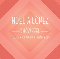 Noelia López Showreel | Edición - animación - diseño - 3D. Um projeto de Design, Motion Graphics, Cinema, Vídeo e TV, 3D, Animação, Design de personagens, Design gráfico, Multimídia, Pós-produção e Vídeo de Noelia López - 28-02-2016