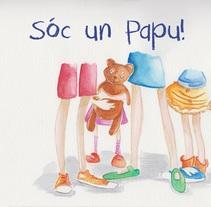 Sóc un Papu. Un proyecto de Ilustración de montse.mazorriaga         - 03.03.2016