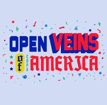 OPEN VEINS OF COPA AMÉRICA. Un proyecto de Ilustración, Dirección de arte y Diseño gráfico de Copete Cohete  - 06-04-2016