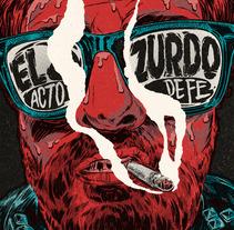 El Zurdo Álbum Artwork. Un proyecto de Ilustración, Publicidad, Dirección de arte, Diseño gráfico y Packaging de Ink Bad Company - 14-06-2016