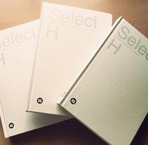 SELECT H. Um projeto de Design, Ilustração, Design editorial e Design gráfico de Jose Carlos Delgado         - 27.06.2016